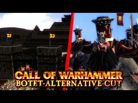 Call Of Warhammer - BOTET Alternative Cut