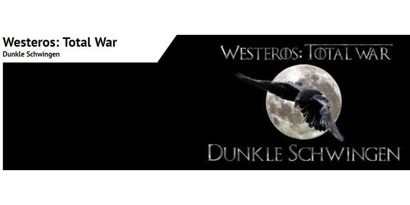Westeros: Total War Dunkle Schwingen
