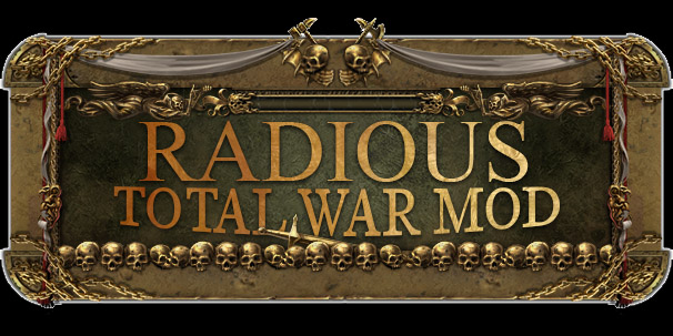 Radious Total War Mod - Anniversary Edition