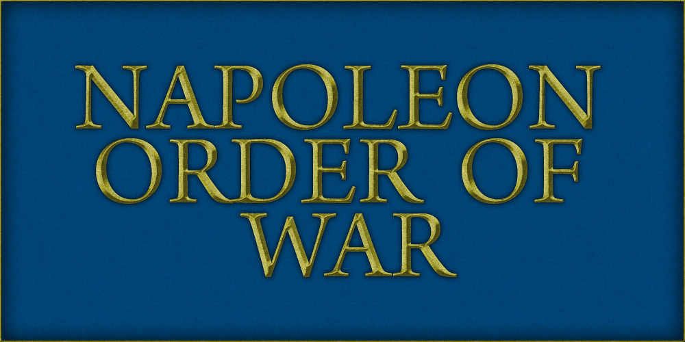 Napoleon Order of War