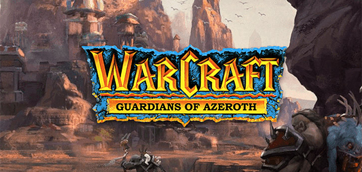 [CK2] Warcraft: Guardians of Azeroth