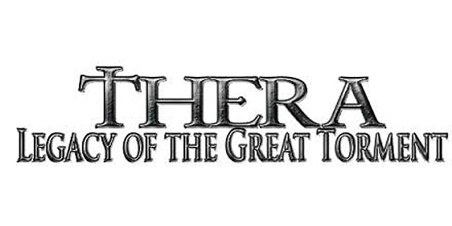 Thera, Legacy of the Great Torment