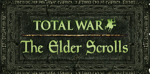 The Elder Scrolls Total War