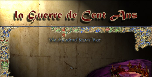La Guerre de Cent Ans - The Hundred Years War