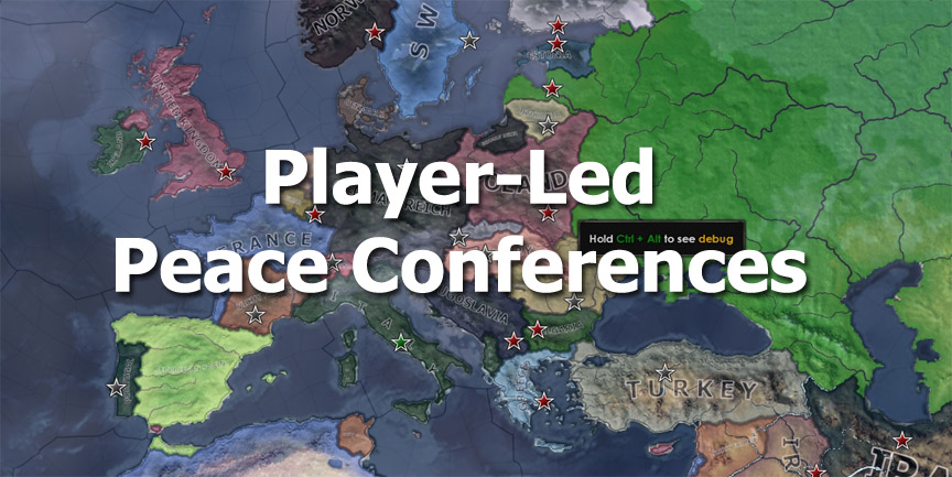 [HoI4] Player-Led Peace Conferences