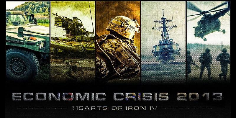 [HoI4] Economic Crisis 2013