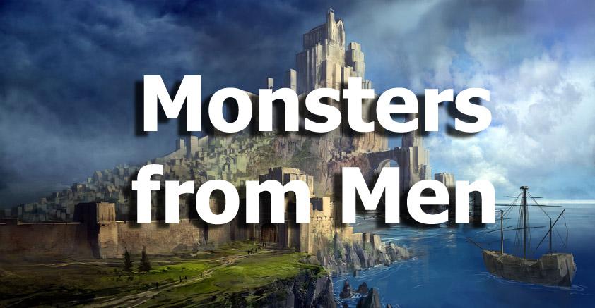 Monsters from Men