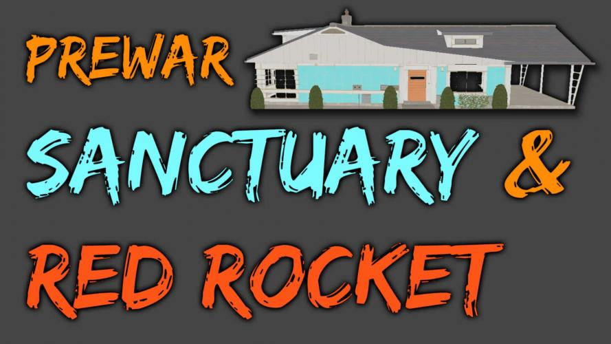 Путешествие в довоенный Сэнкчуари / Visit Prewar Sanctuary and Red Rocket