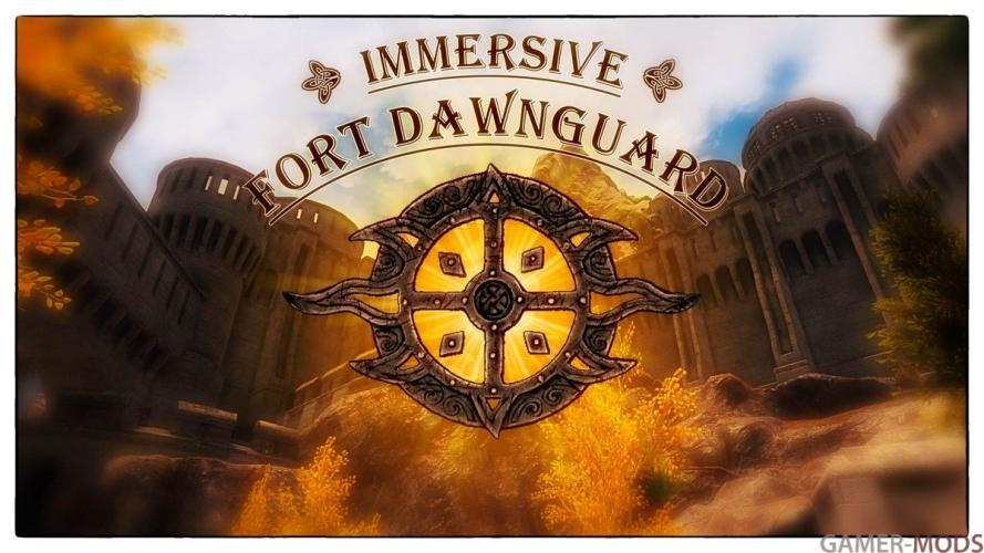 Immersive Fort Dawnguard   Иммерсивный Форт Стражи Рассвета