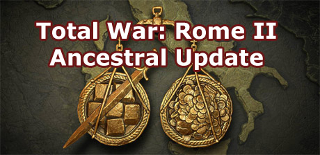 Анонс Total War: Rome II - Ancestral Update