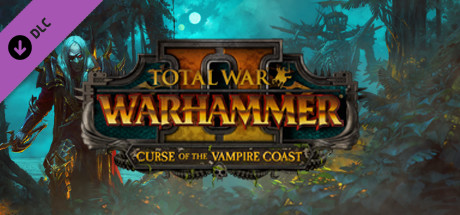 Анонс нового DLC Total War: Warhammer II - Curse of the Vampire Coast (Проклятие Вампирского Берега)