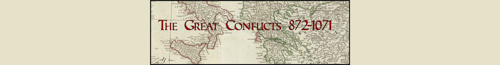 The Great Conflicts 872-1071