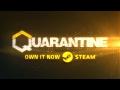 Трейлер раннего доступа Quarantine