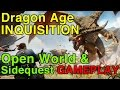 Dragon Age Inquisition: Open World & Sidequesting Gameplay Preview